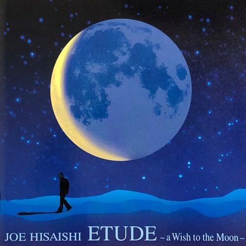 ETUDE -a Wish to the Moon- de 久石 譲