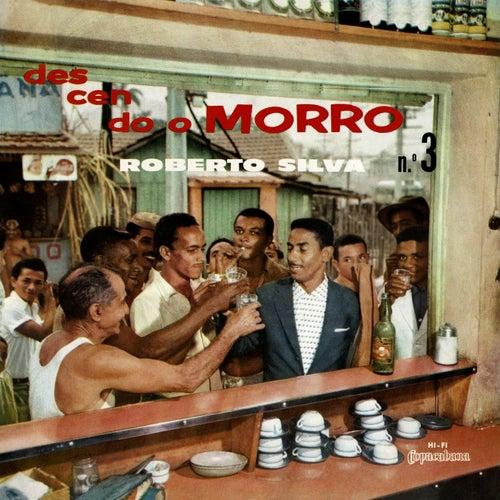 Descendo O Morro Nº 3 de Roberto Silva