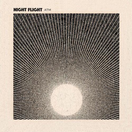 ATM by NIGHT FLIGHT