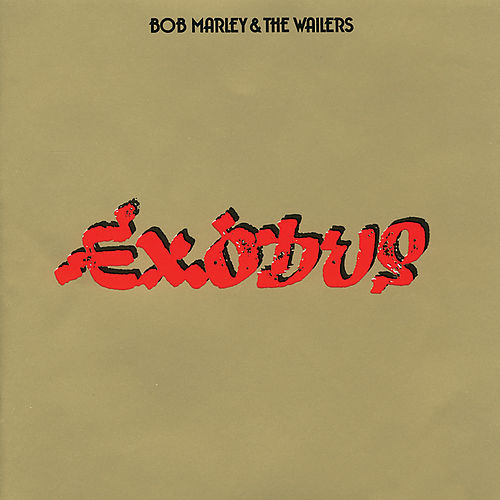 Exodus by Bob Marley & The Wailers