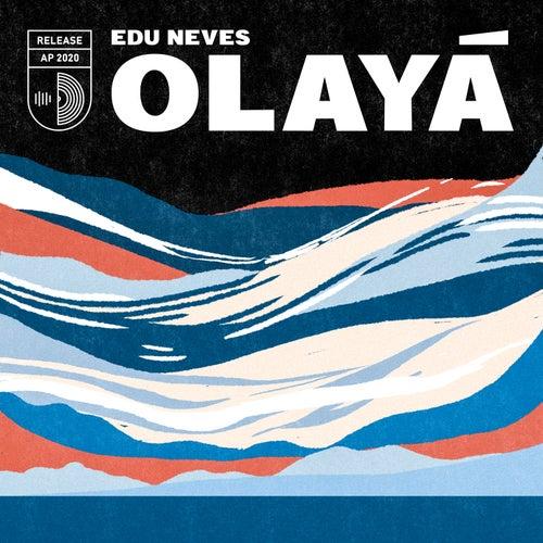 Olayá von Edu Neves