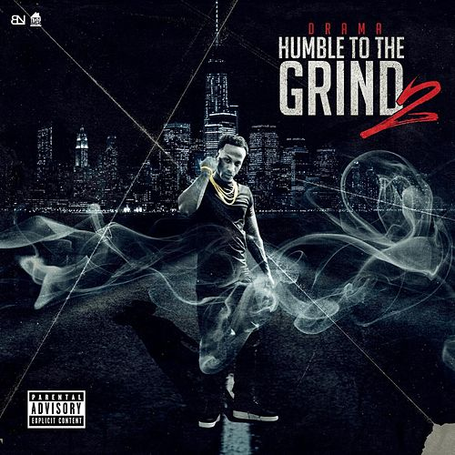 Humble To The Grind 2 de Drama