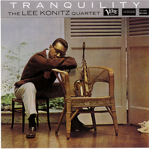 Tranquility by Lee Konitz