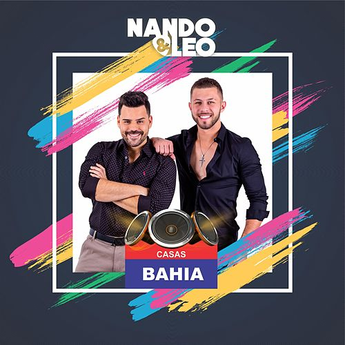 Casas Bahia de Nando e Leo