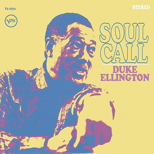 Soul Call by Duke Ellington