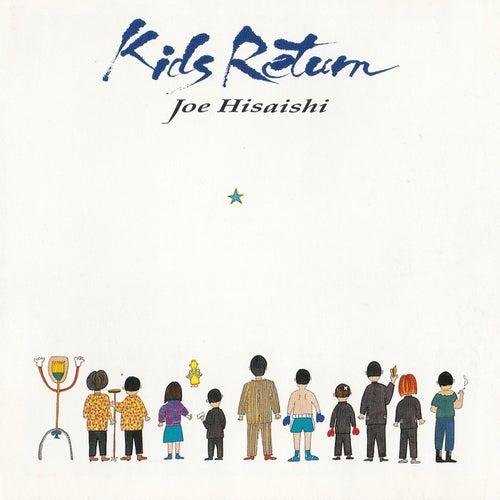 Kids Return (Original Motion Picture Soundtrack) de 久石 譲