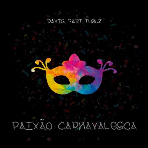 Paixão Carnavalesca by Davis?