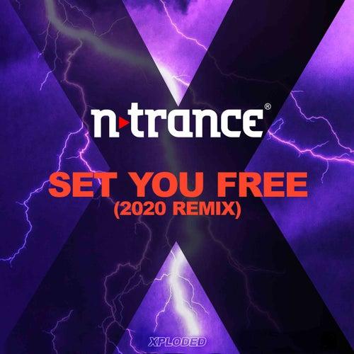 Set You Free (2020 Remix) by N-Trance