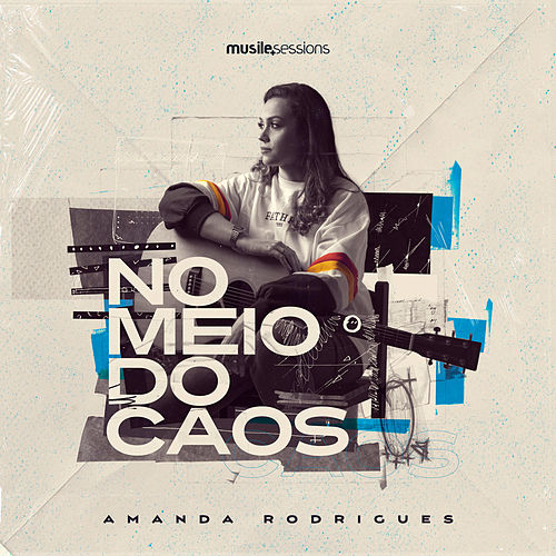 No Meio do Caos (Studio Session) de Amanda Rodrigues
