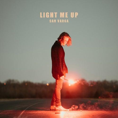 Light Me Up von Sam Varga