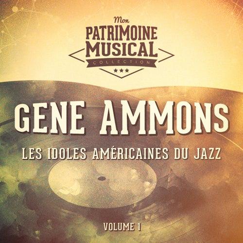 Les idoles américaines du jazz : Gene Ammons, Vol. 1 by Gene Ammons