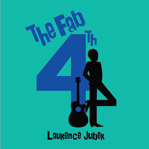 The Fab 4th by Laurence Juber