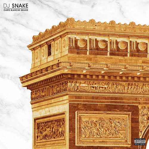 Carte Blanche (Deluxe) by DJ Snake