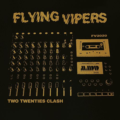 Two Twenties Clash by Flying Vipers