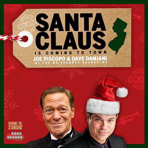 Santa Claus Is Coming to Town von Joe Piscopo