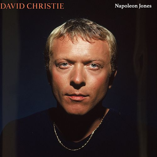 Napoleon Jones (Remastered) by David Christie