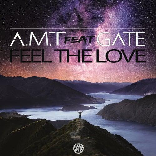 Feel the Love von A.M.T