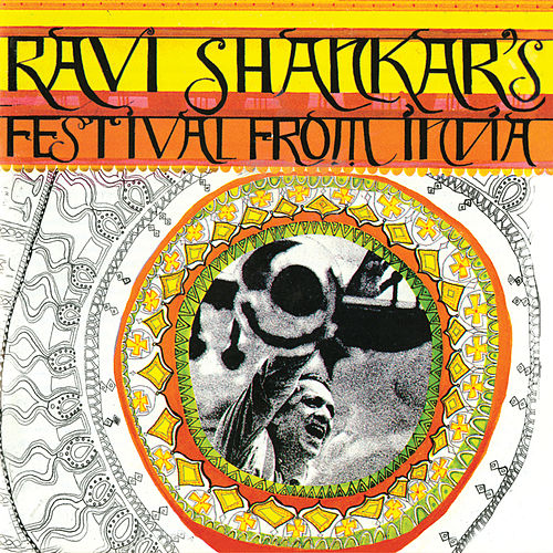 Ravi Shankar's Festival From India by Ravi Shankar