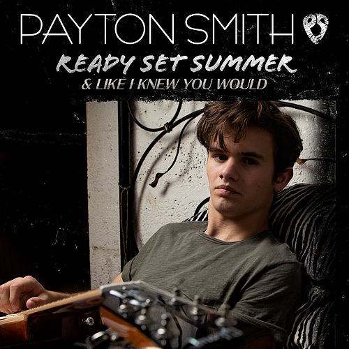Ready Set Summer by Payton Smith