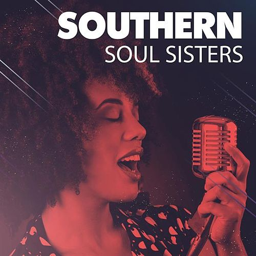 Southern Soul Sisters by Various Artists