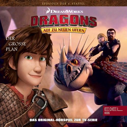 Folge 45: Der grosse Plan 1+2 (Das Original-Hörspiel zur TV-Serie) von Dragons - Auf zu neuen Ufern