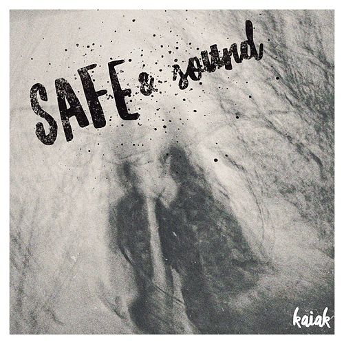Safe & Sound de Kaiak