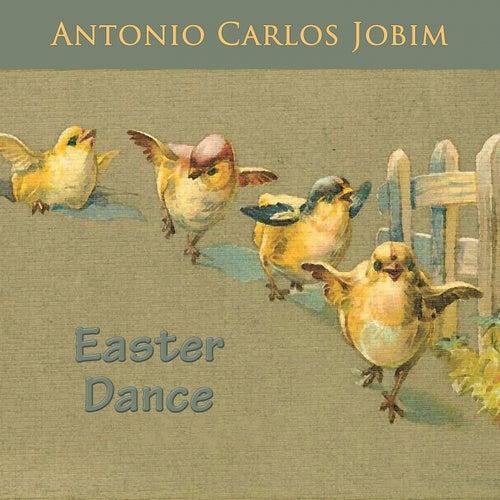 Easter Dance von Antônio Carlos Jobim (Tom Jobim)