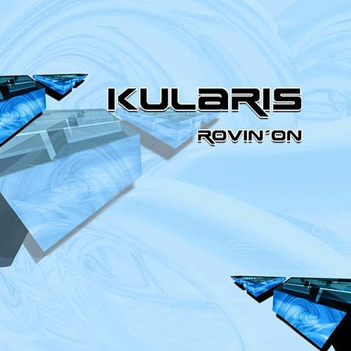 Rovin On by Kularis