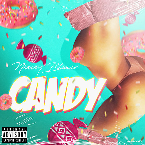 Candy by Niecey Blanco