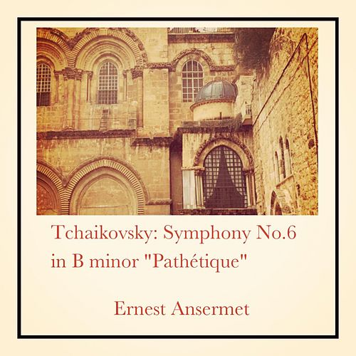 Tchaikovsky: Symphony No.6 in B minor