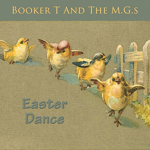 Easter Dance by Booker T. & The MGs