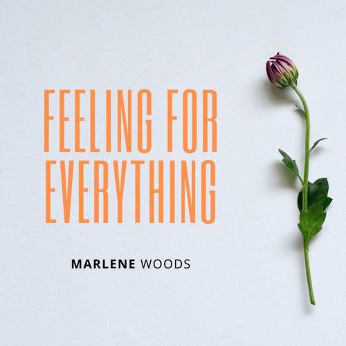 Feeling For Everything by Marlene