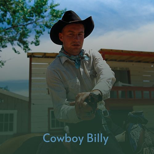 Cowboy Billy by Grady Martin, Janis Martin, Burl Ives, Chris Lennert och hans rivande rockar, James Brothers, Solomon Burke, Vernon Oxford, Wilma Lee