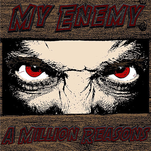 My Enemy by The Million Reasons