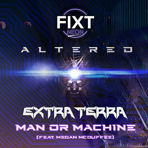 Man or Machine de Extra Terra
