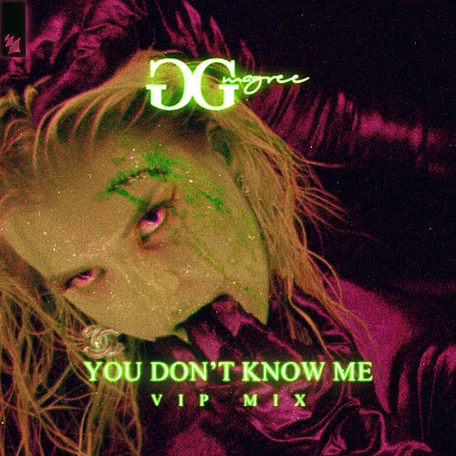 You Don't Know Me (VIP Mix) de GG Magree