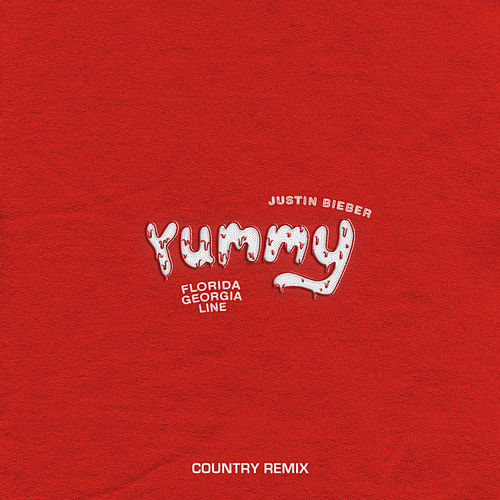 Yummy (Country Remix) van Justin Bieber