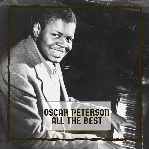 All The Best von Oscar Peterson
