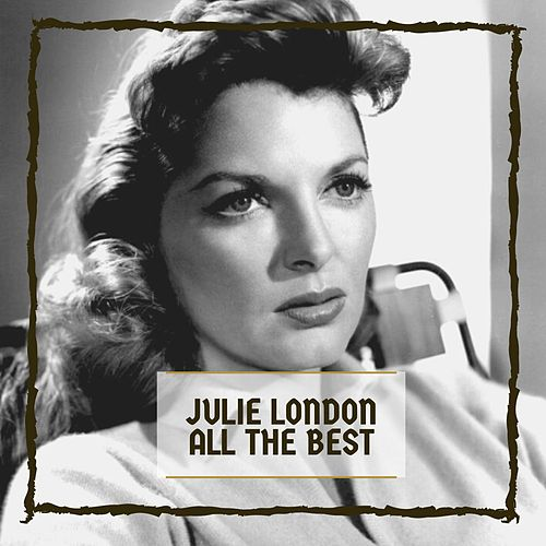All The Best by Julie London