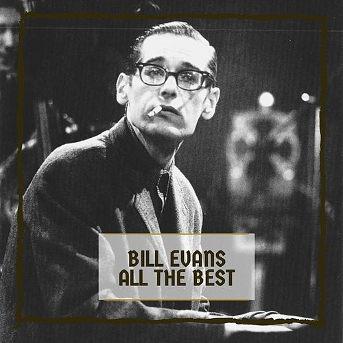 All The Best by Bill Evans