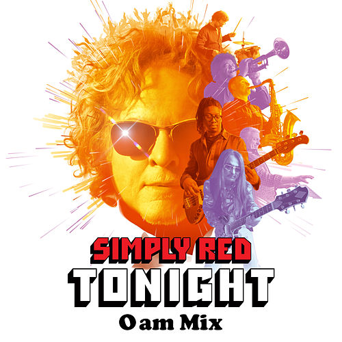 Tonight (0AM Mix) by Simply Red