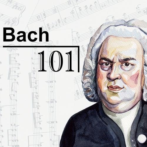 Bach 101 de Johann Sebastian Bach