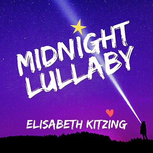 Midnight Lullaby by Elisabeth Kitzing