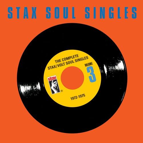 The Complete Stax / Volt Soul Singles, Vol. 3: 1972-1975 de Various Artists