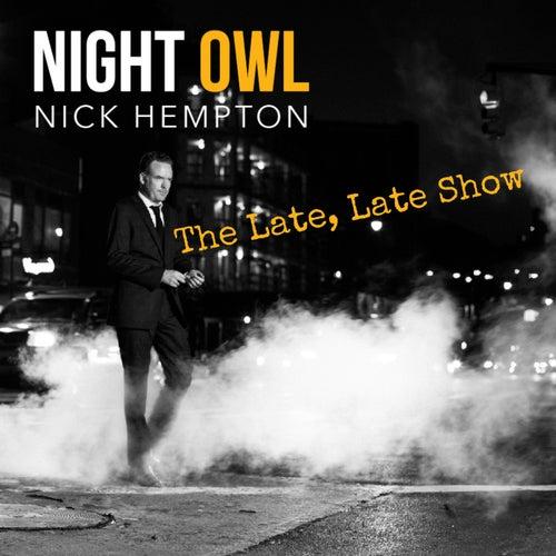 The Late, Late Show von Nick Hempton