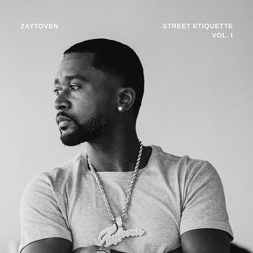 Street Etiquette Vol1 by Zaytoven