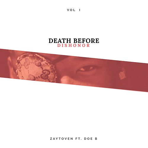 Death Before Dishonor Vol1 by Zaytoven