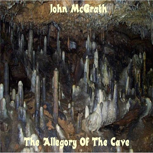 The Allegory Of The Cave by John Mcgrath