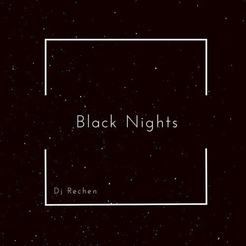 Black Nights by Dj Rechen