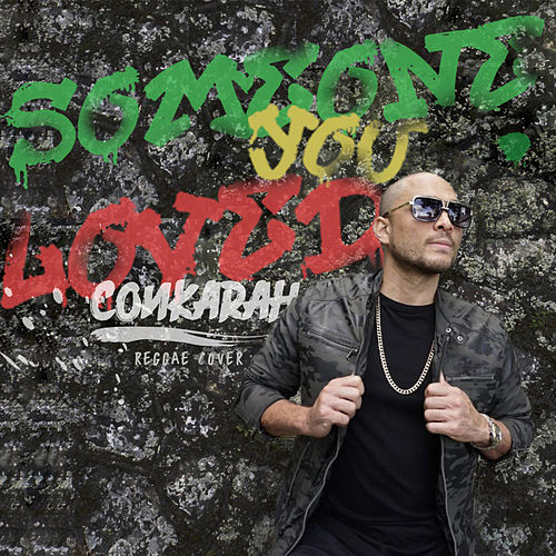Someone You Loved (Reggae Cover) by Conkarah